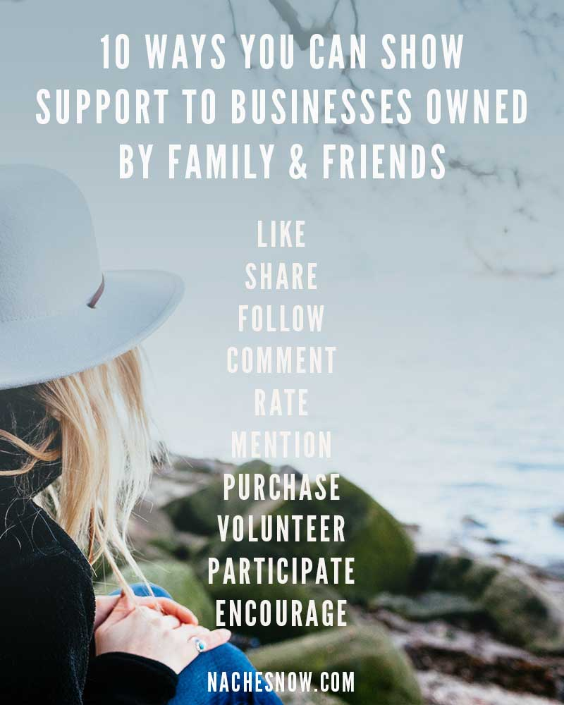 10 Ways You Can Show Support To Businesses Owned by Family and Friends