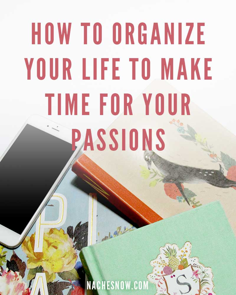 How To Organize Your Life To Make Time For Your Passions (video) | Studio 78 Podcast