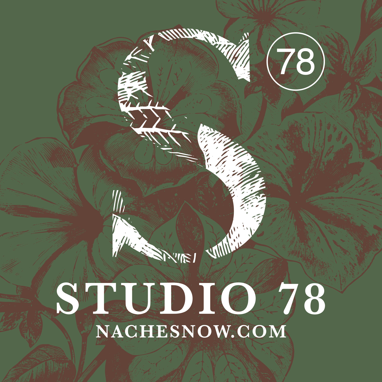 Studio 78 with Nache Snow
