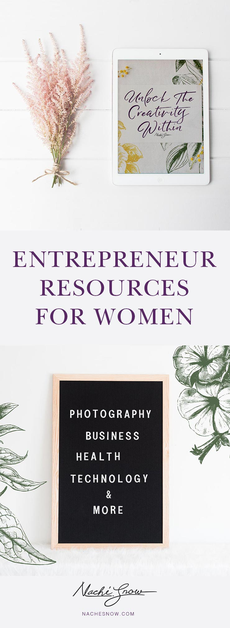 Nache Snow | Entrepreneur Resources for Women + Studio 78 Podcast | nachesnow.com