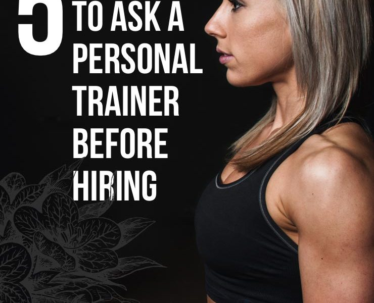 5 Questions to Ask a Personal Trainer Before Hiring