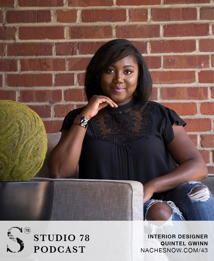 43. Quin Gwinn: How She Made Her Mark as a African-American Women Interior Designer