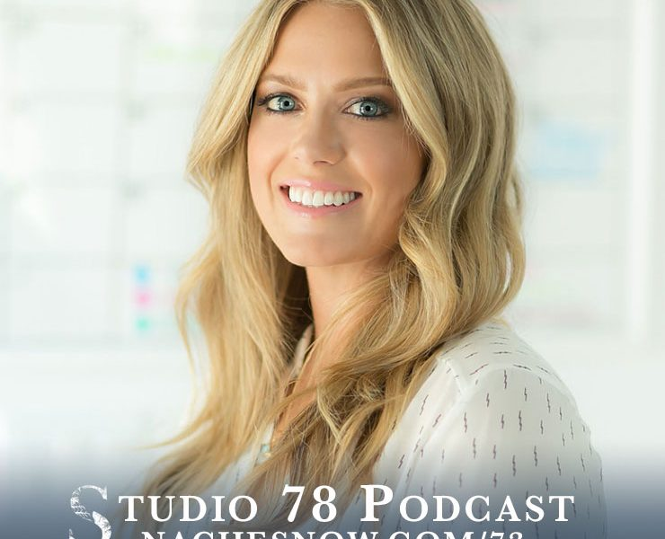 73. How To Conquer Fear and Pursue Your Dreams | Studio 78 Podcast nachesnow.com/73