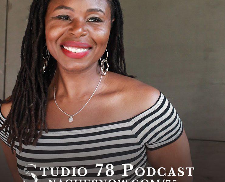 Money Mindset and Revenue Generating Tips For your Side Hustle | Studio 78 Podcast nachesnow.com/75